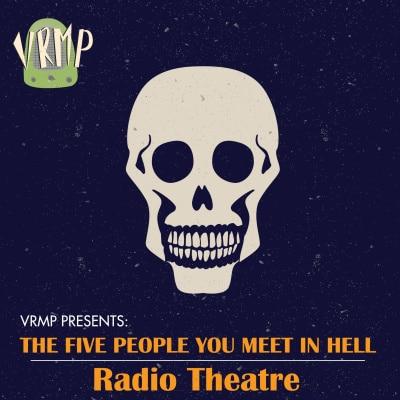 VRMP: The 5 People You Meet in Hell