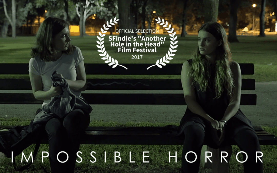 """Impossible Horror International Screening Announced: SF Indie's """"Another Hole In The Head"""" Film Festival 2017"""